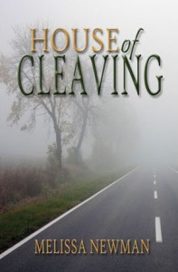 House of Cleaving, a novel by Melissa Newman